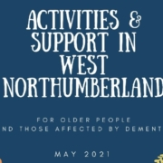 Dementia activities and support in West Northumberland